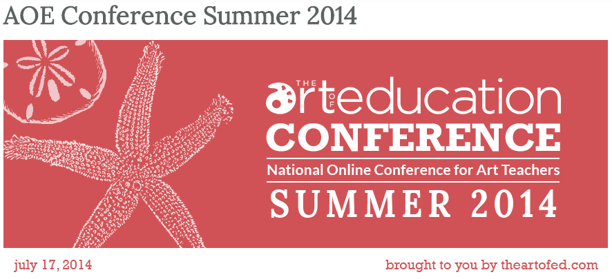 The Art of Ed Summer Online Conference 2014