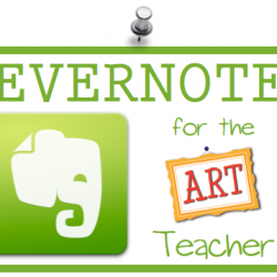 Evernote for the Art Teacher