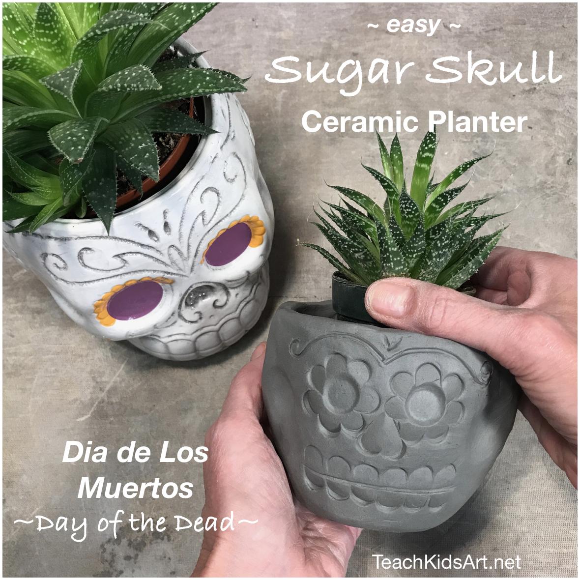 Easy Sugar Skull Ceramic Planter Pot Teachkidsart