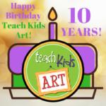 Happy Birthday, Teach Kids Art!