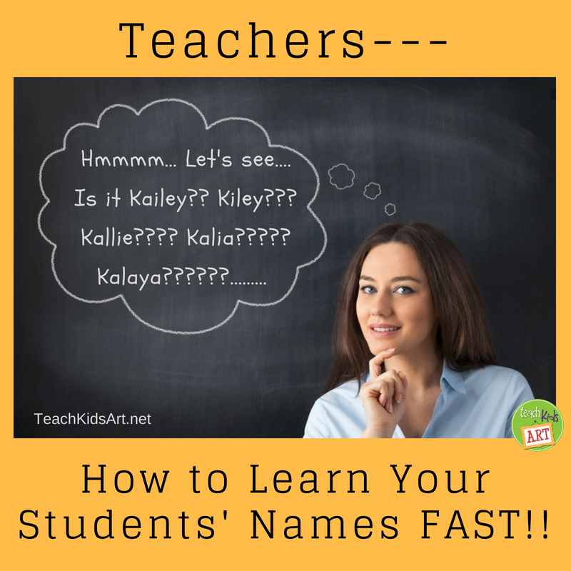 Teachers - - - How to Learn Your Students' Names FAST!!