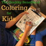 The Healthy Benefits of Coloring for Kids