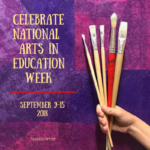 Celebrate National Arts in Education Week