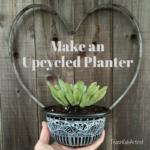Make an Upcycled Planter